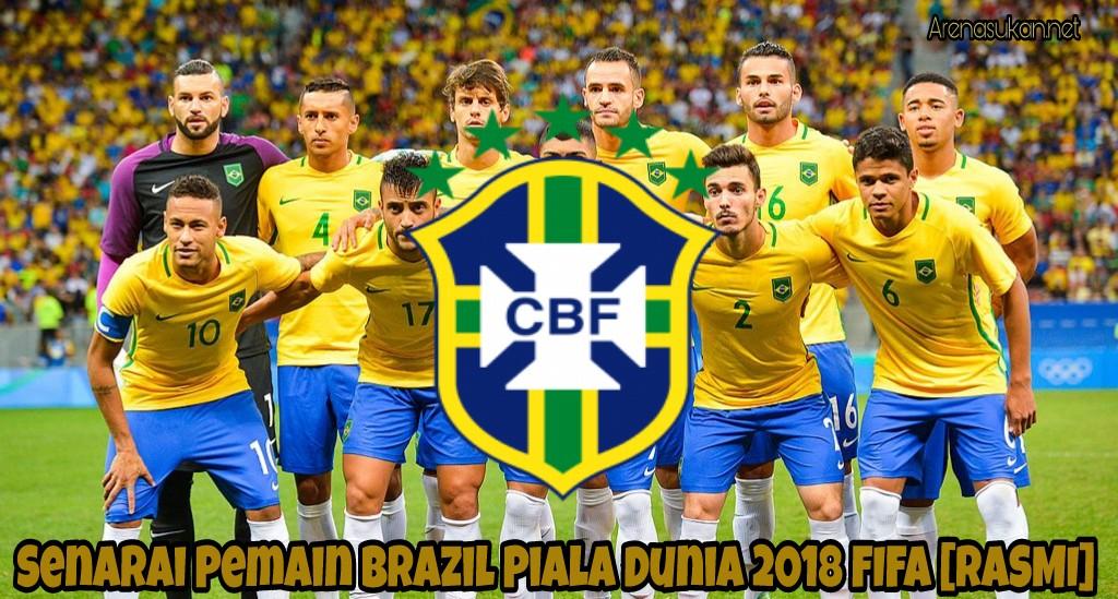 Senarai Pemain Brazil Piala Dunia 2018 FIFA [RASMI]