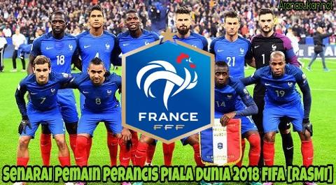 Senarai Pemain Perancis Piala Dunia 2018 FIFA [RASMI]