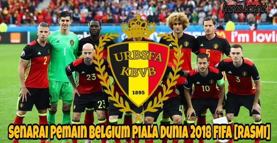 Senarai Pemain Belgium Piala Dunia 2018 FIFA [RASMI]