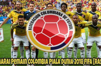 Senarai Pemain Colombia Piala Dunia 2018 FIFA [RASMI]