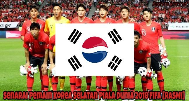 Senarai Pemain Korea Selatan Piala Dunia 2018 FIFA [RASMI]