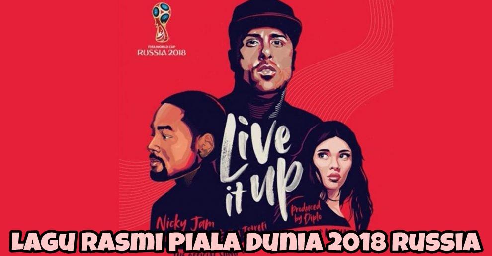 Lagu Rasmi Piala Dunia 2018 Russia