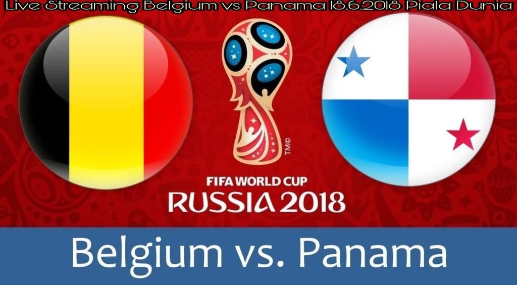 Live Streaming Belgium vs Panama 18.6.2018 Piala Dunia FIFA