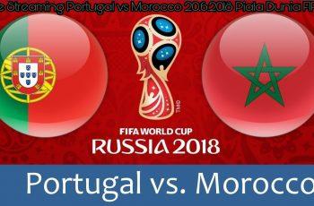 Live Streaming Portugal vs Morocco 20.6.2018 Piala Dunia FIFA