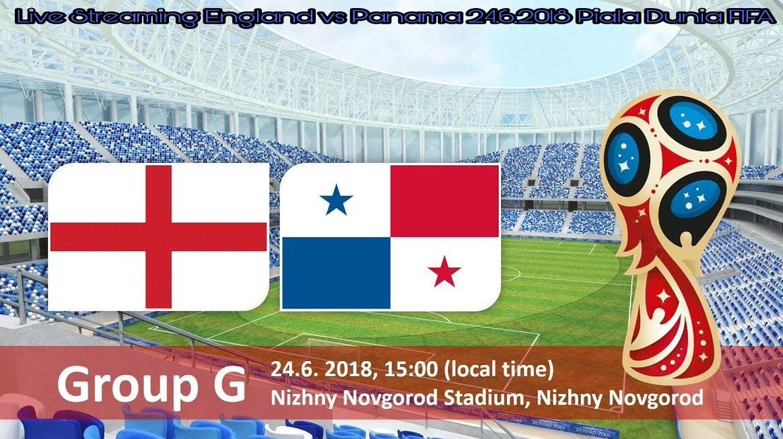 Live Streaming England vs Panama 24.6.2018 Piala Dunia FIFA