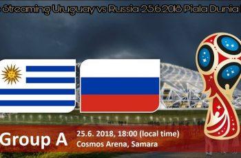 Live Streaming Uruguay vs Russia 25.6.2018 Piala Dunia FIFA