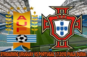 Live Streaming Uruguay vs Portugal 1.7.2018 Piala Dunia FIFA