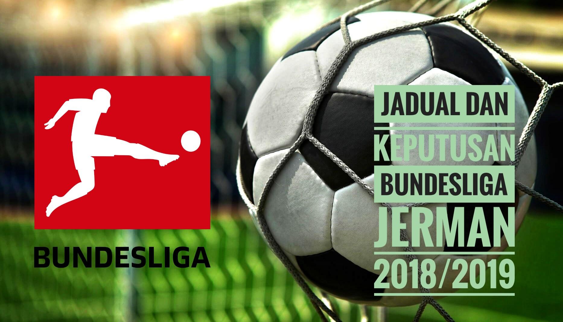Jadual dan Keputusan Bundesliga Jerman 2018/2019
