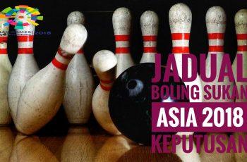 Jadual Boling Sukan Asia 2018 Keputusan
