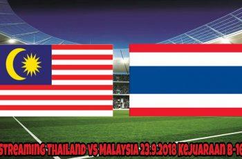 Live Streaming Thailand vs Malaysia 23.9.2018 Kejuaraan B-16 AFC