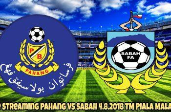 Live Streaming Pahang vs Sabah 4.8.2018 TM Piala Malaysia