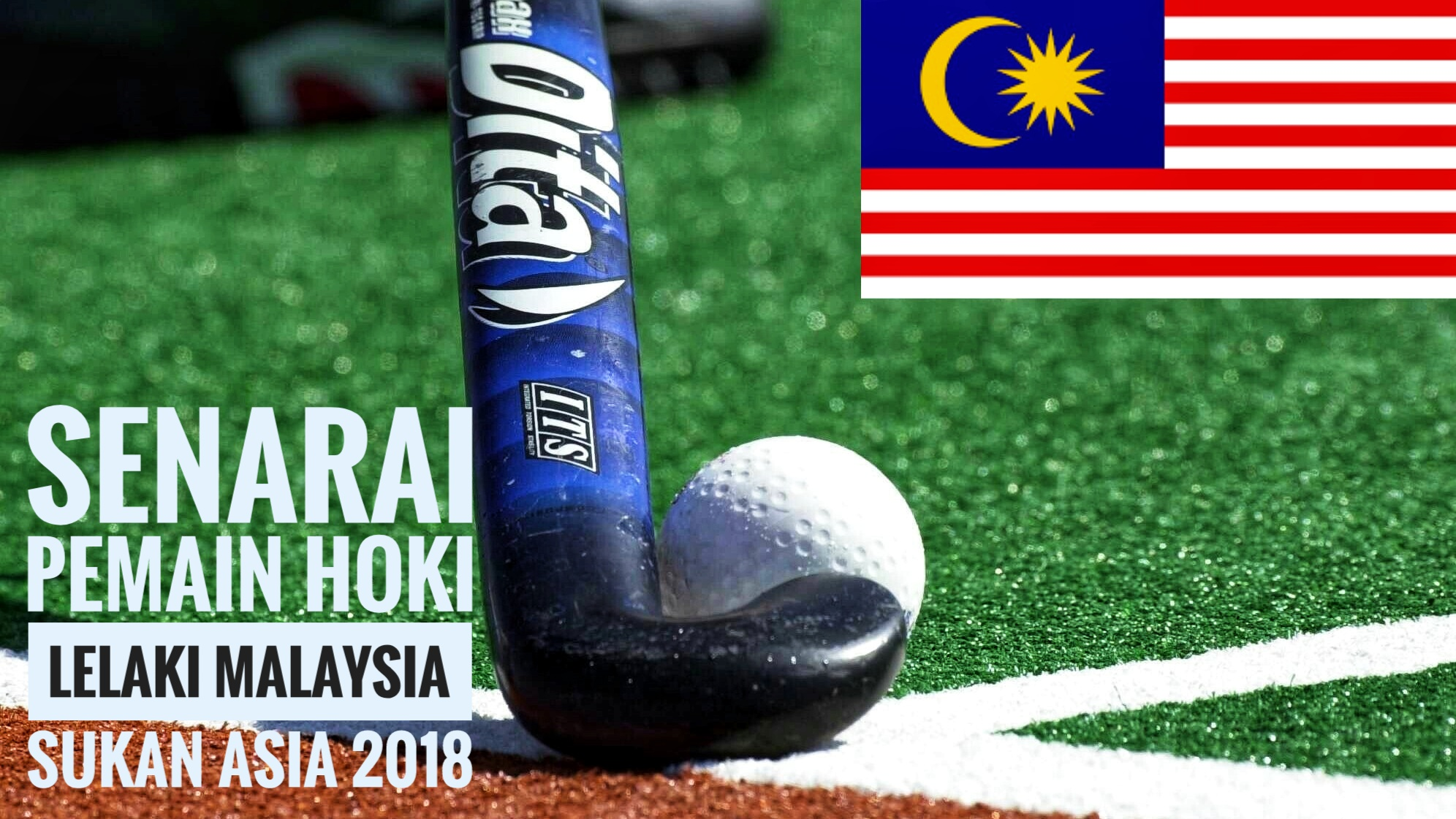 Senarai Pemain Hoki Lelaki Malaysia Sukan Asia 2018