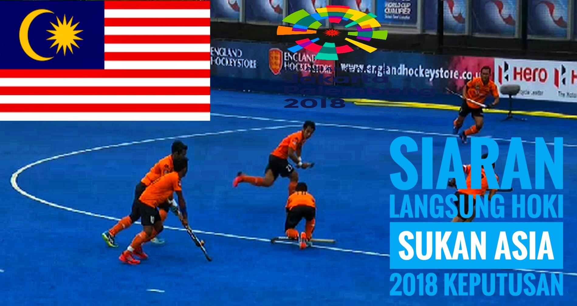 Siaran Langsung Hoki Sukan Asia 2018 Keputusan