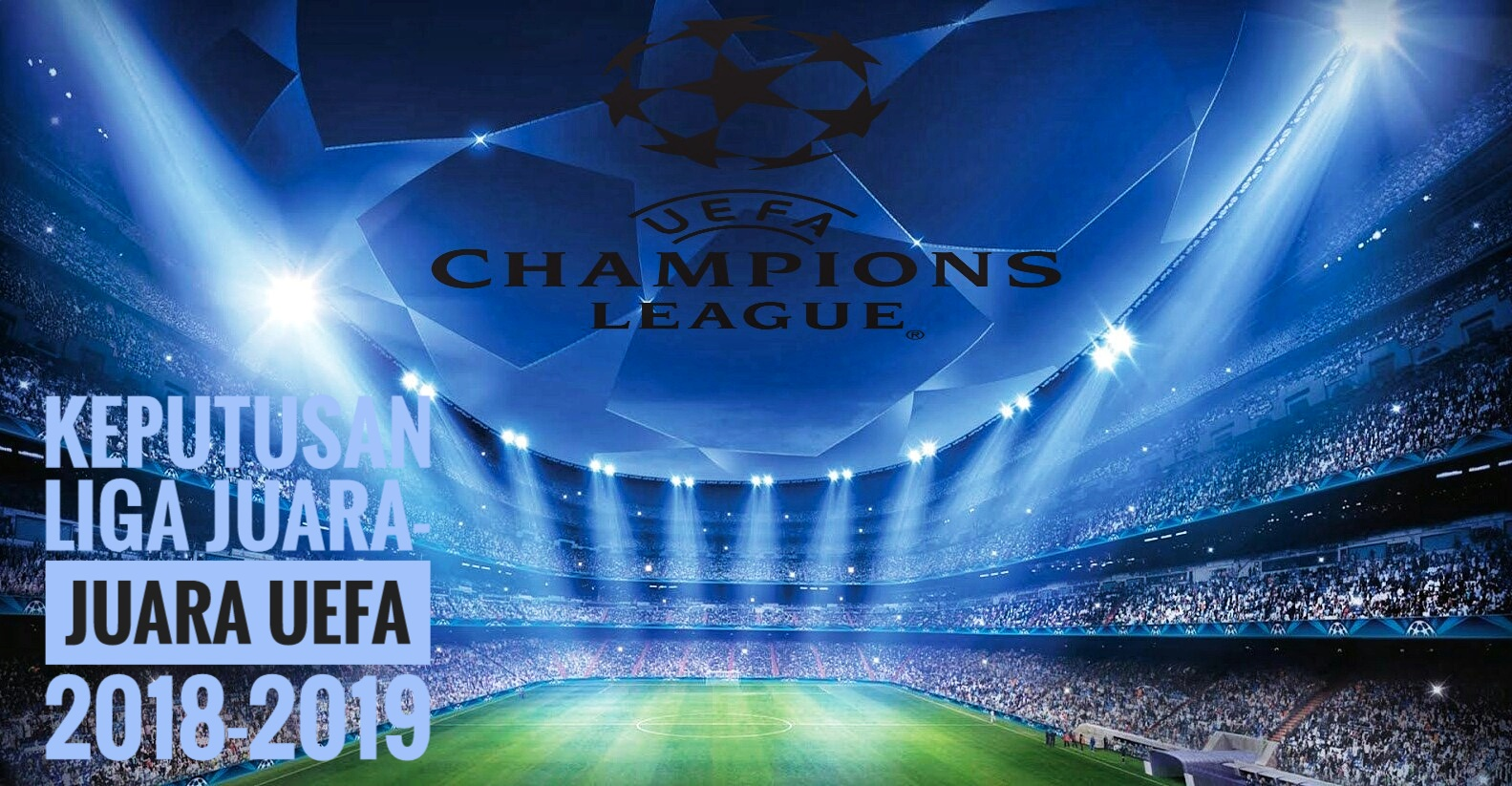 Keputusan Liga Juara-Juara UEFA 2018-2019