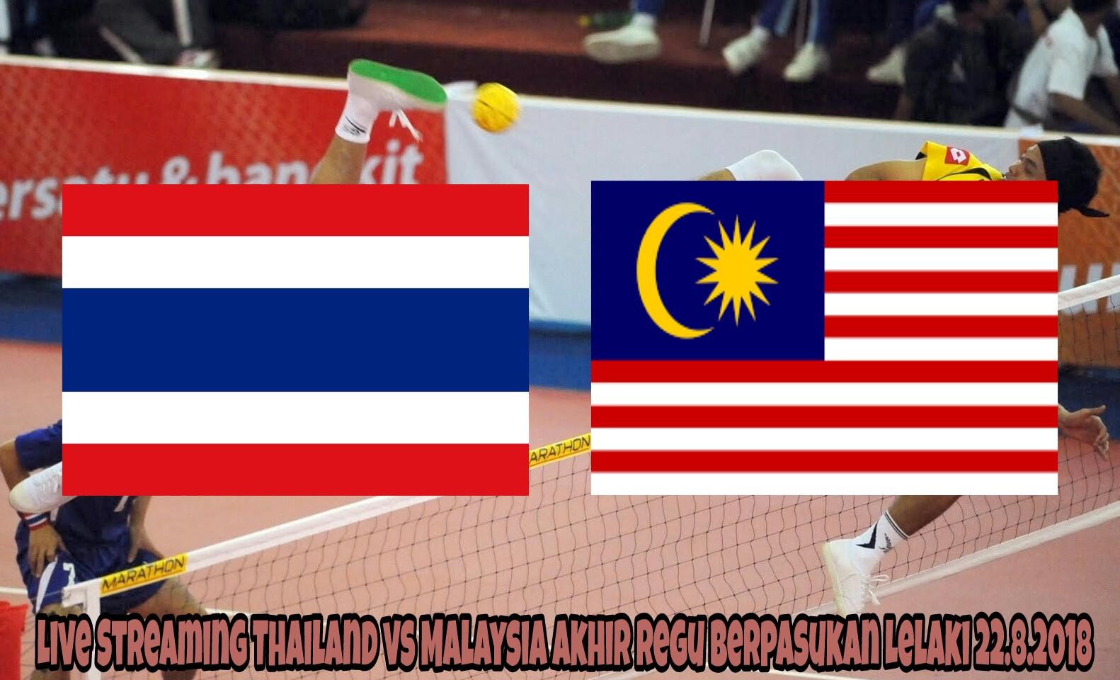 Live Streaming Thailand vs Malaysia Akhir Regu Berpasukan Lelaki 22.8.2018
