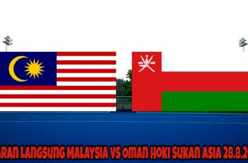 Siaran Langsung Malaysia vs Oman Hoki Sukan Asia 28.8.2018