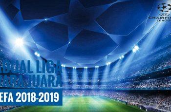 Jadual Liga Juara-Juara UEFA 2018-2019