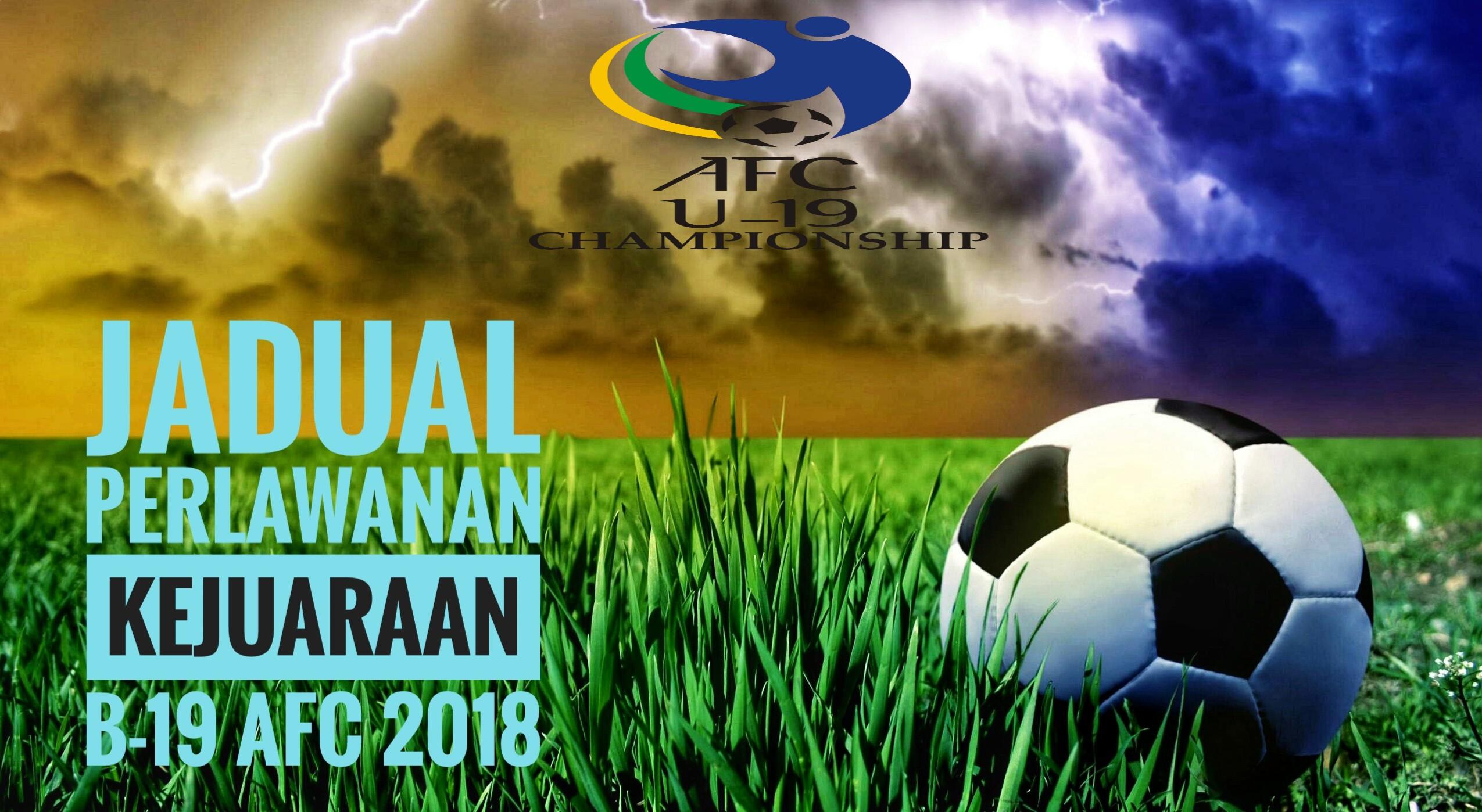 Jadual Perlawanan Kejuaraan B-19 AFC 2018