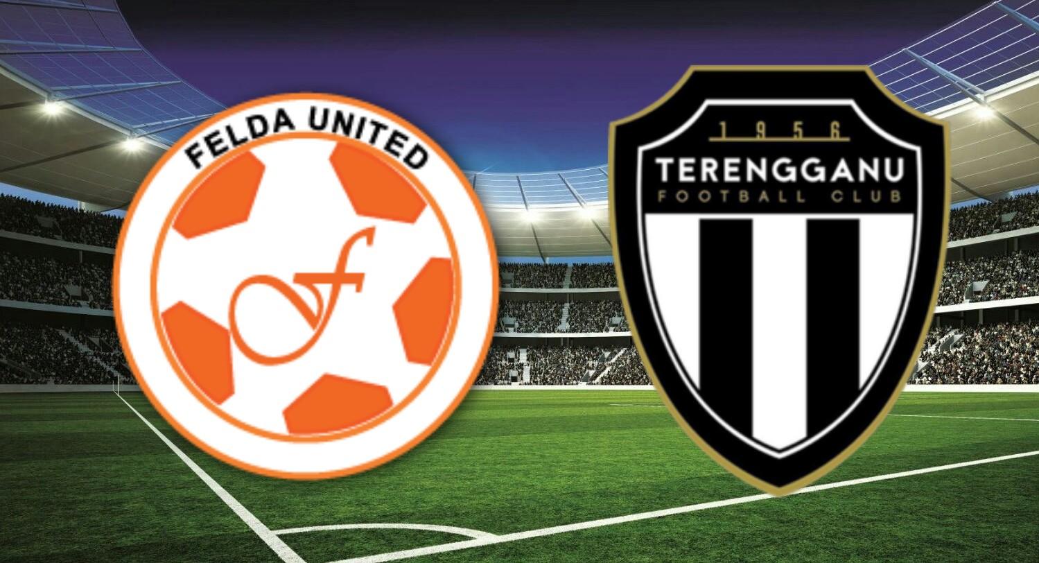 Live Streaming Felda United vs Terengganu FC 21.9.2018 Unifi Piala Malaysia