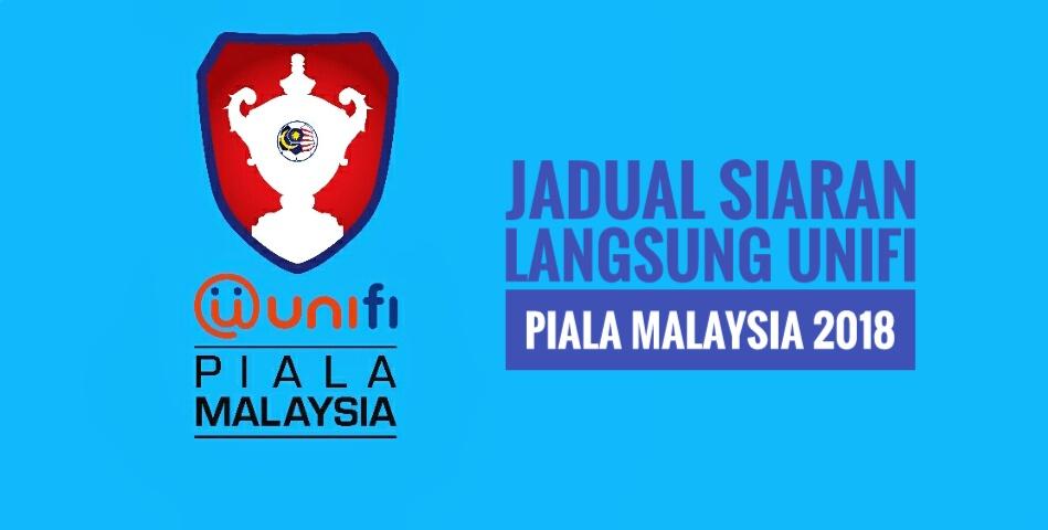Jadual Siaran Langsung Piala Malaysia 2018