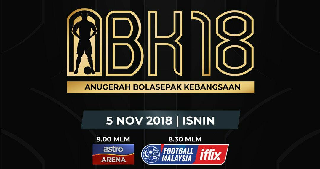 Live Streaming Anugerah Bolasepak Kebangsaan 2018 (ABK)