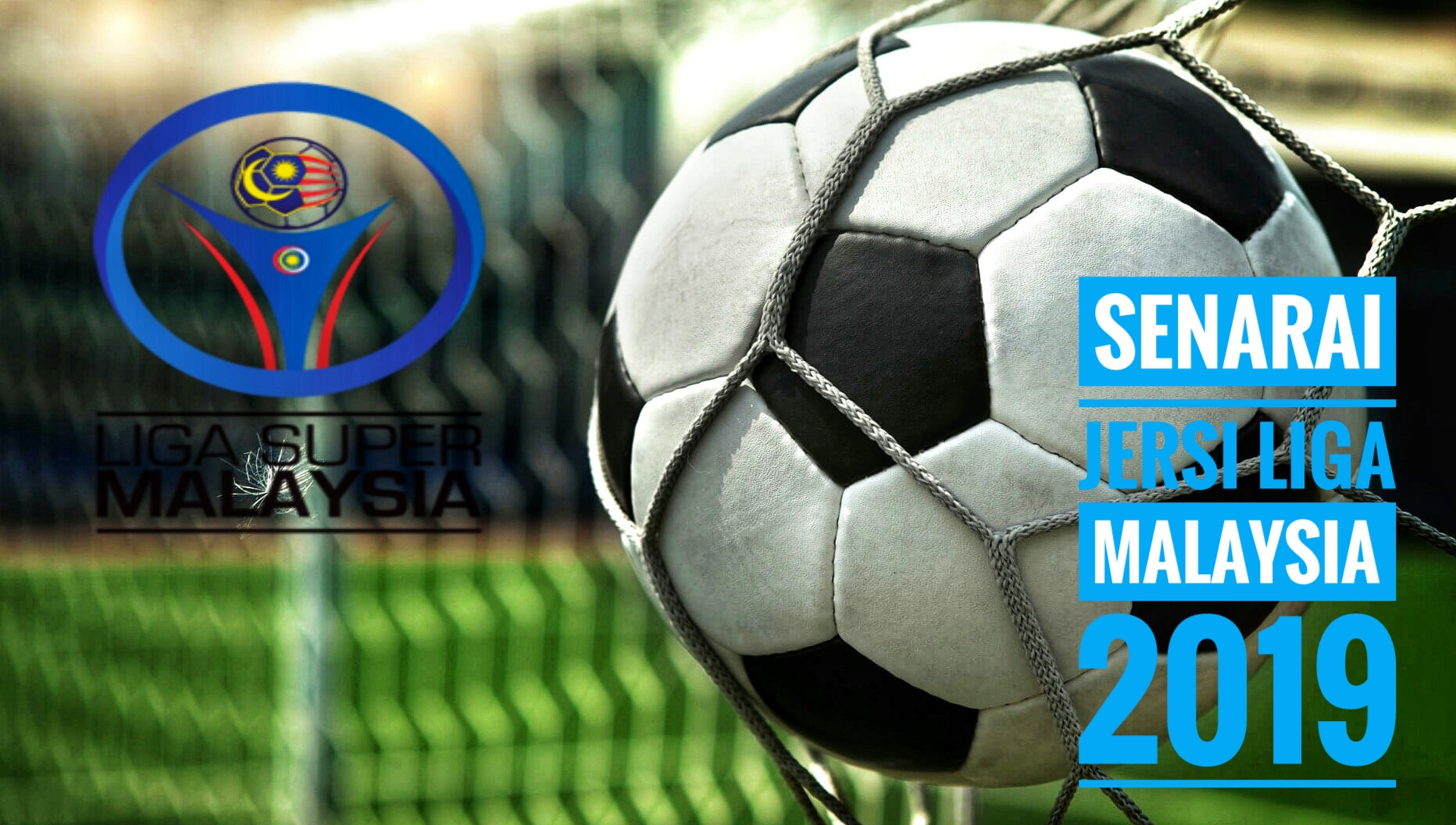 Senarai Jersi Liga Malaysia 2019