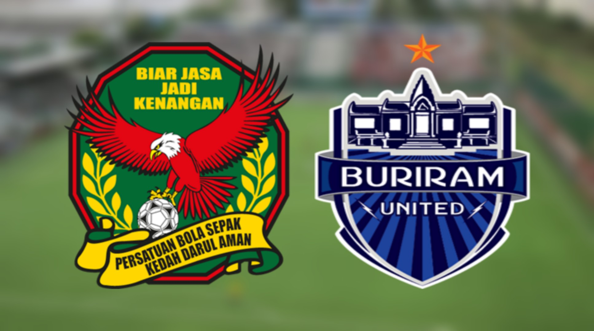 Live Streaming Kedah FA vs Buriram United 19.1.2019 Friendly Match