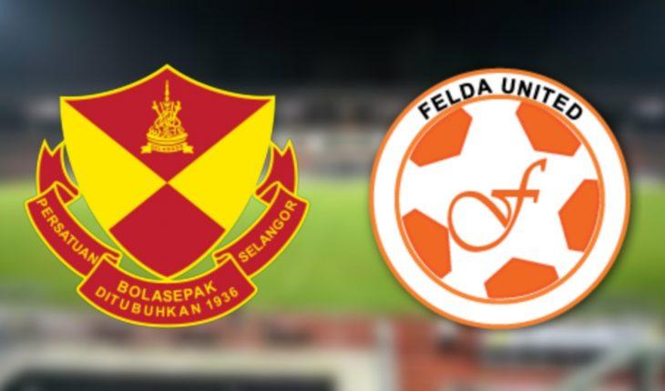 Live Streaming Selangor vs Felda United 3.2.2019 Liga Super
