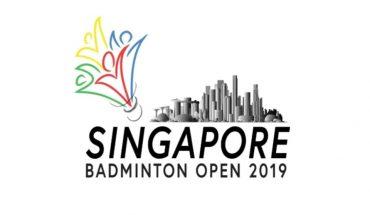 Jadual Badminton Terbuka Singapura 2019