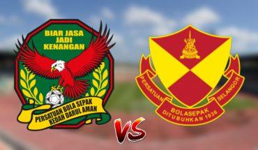 Live Streaming Kedah vs Selangor 26.4.2019 Liga Super
