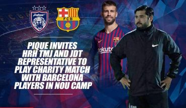 Gerard Pique Jemput TMJ & Wakil JDT Sertai Perlawanan Amal Pemain Barcelona di Nou Camp