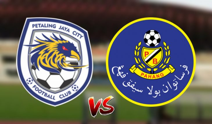 Live Streaming PJ City FC vs Pahang 4.5.2019 Liga Super
