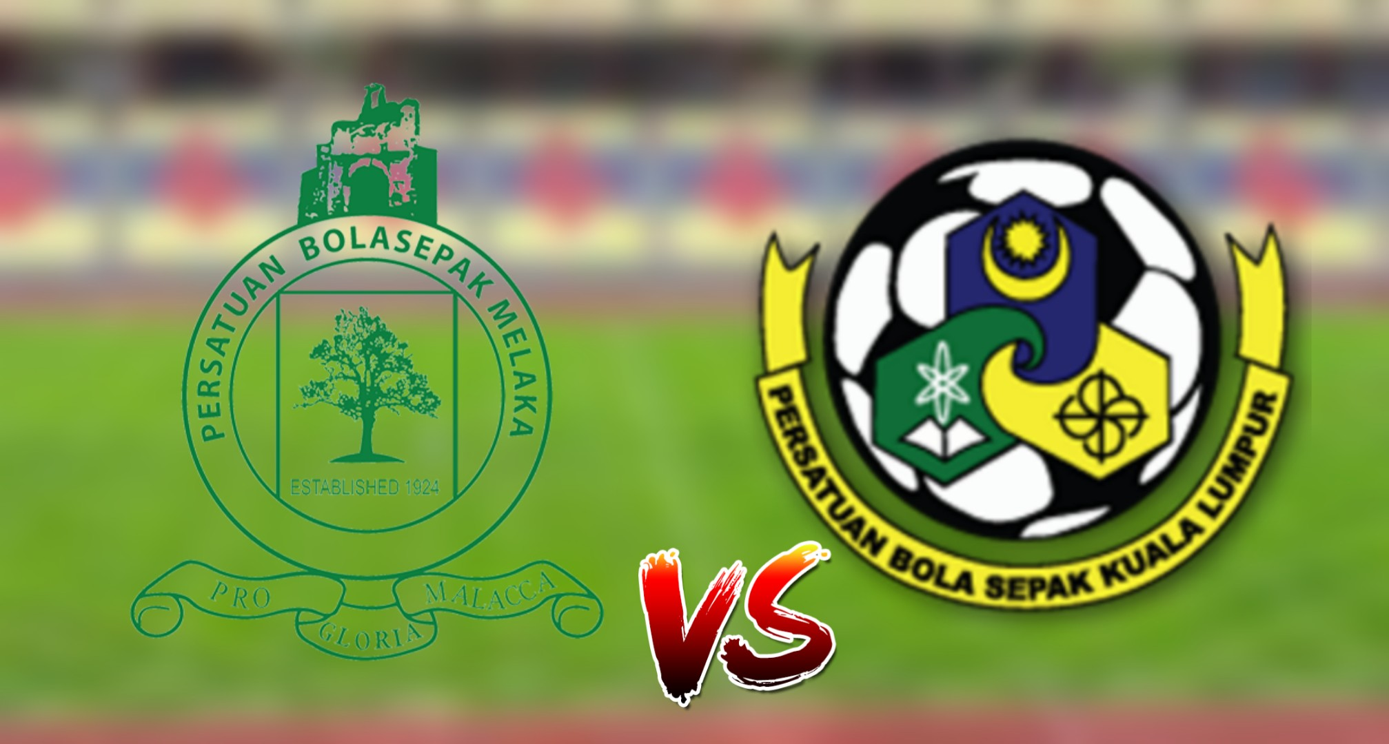 Live Streaming Kuala Lumpur vs Melaka United 19.6.2019 Liga Super