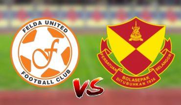 Live Streaming Felda United vs Selangor 7.7.2019 Liga Super