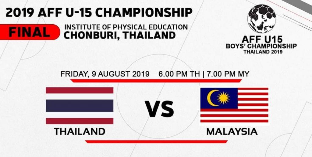 Live Streaming Thailand vs Malaysia 9.8.2019 FINAL Kejuaraan B-15