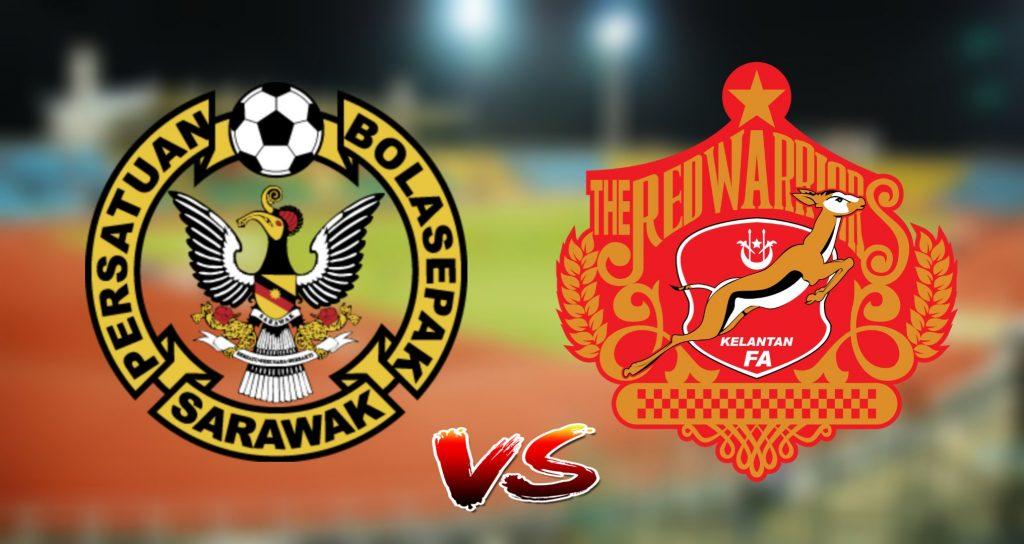 Live Streaming Sarawak vs Kelantan 20.8.2019 Challenge Cup