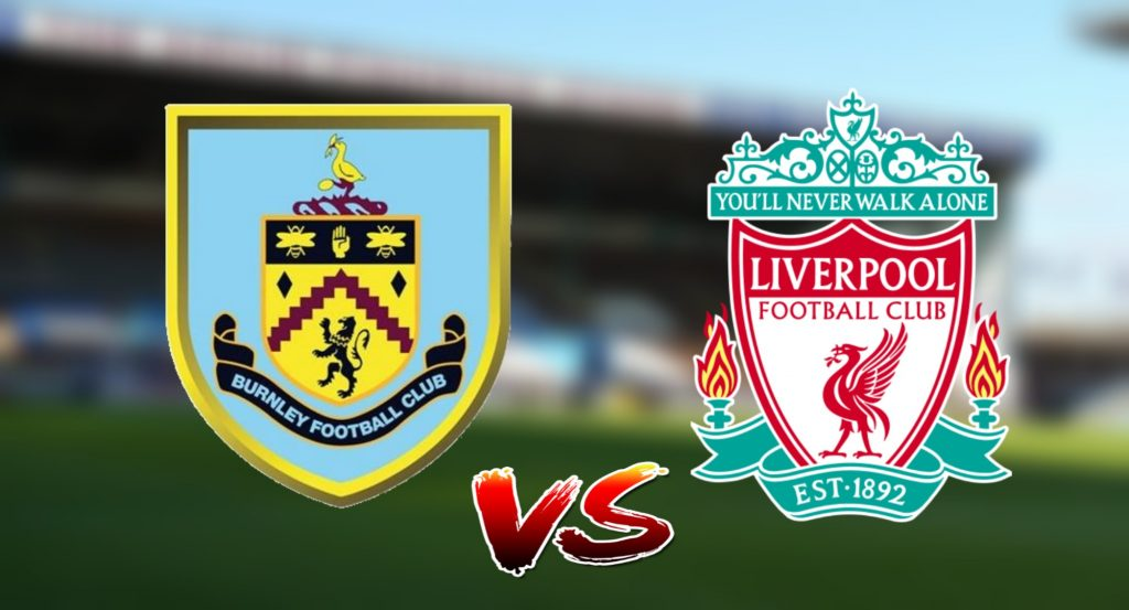 Live Streaming Burnley FC vs Liverpool 1.9.2019 EPL