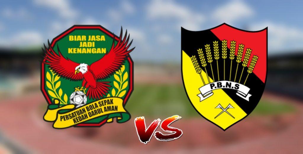 Live Streaming Kedah vs Negeri Sembilan 17.9.2019 Piala Malaysia