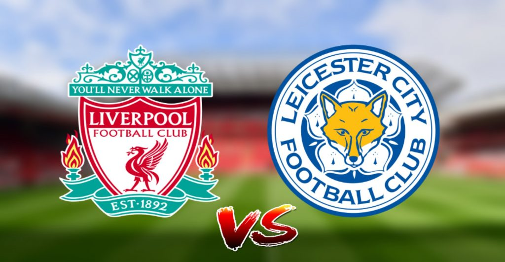Live Streaming Liverpool vs Leicester City 5.10.2019 EPL