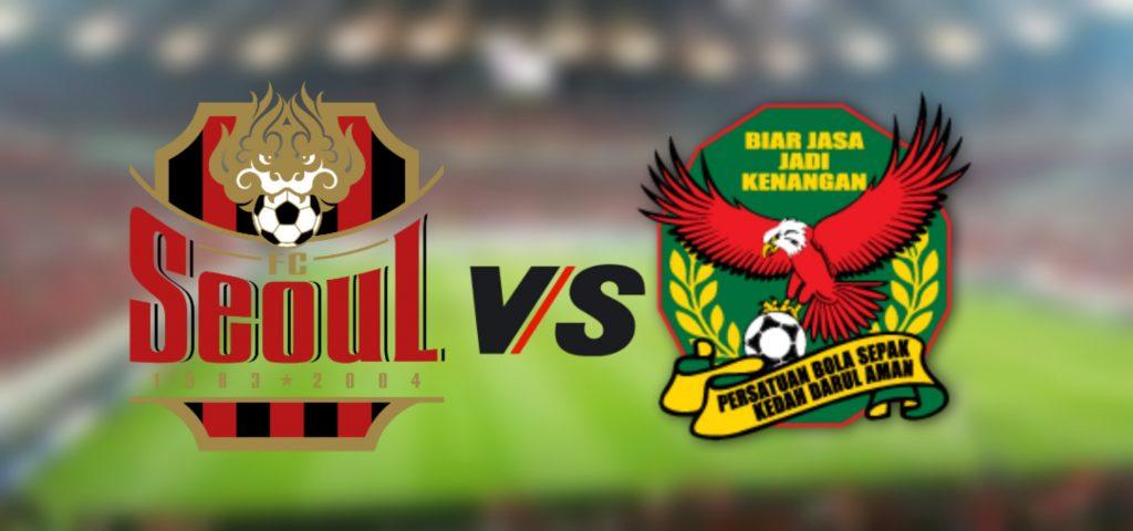 Live Streaming FC Seoul vs Kedah Kelayakan ACL 28.1.2020