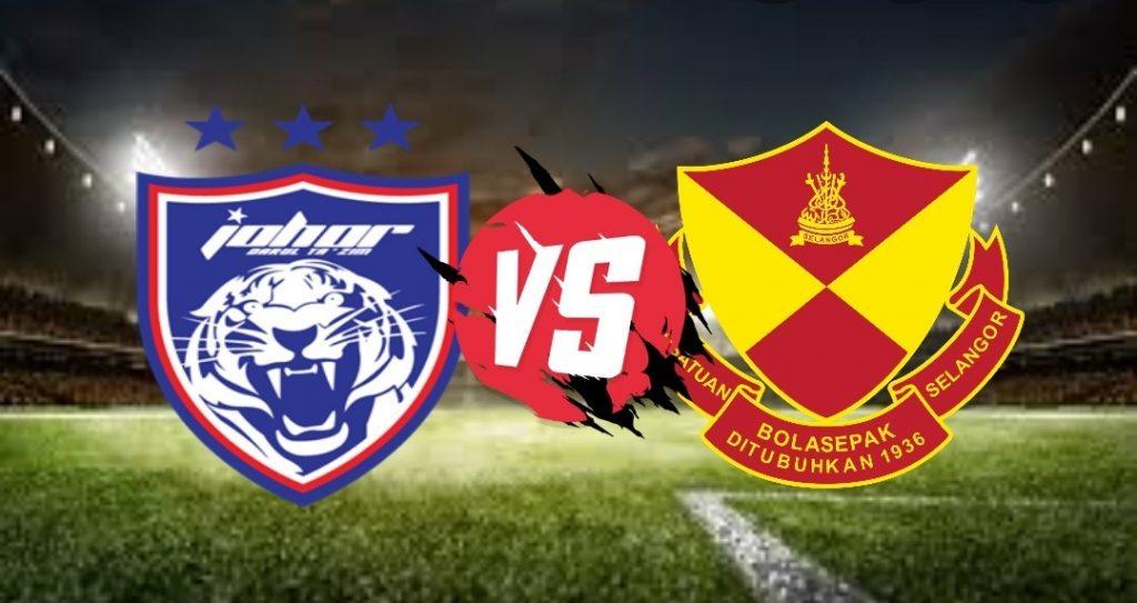 Live Streaming JDT FC vs Selangor FC Liga Super 17 Mac 2021