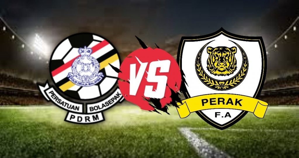 Live Streaming PDRM FA vs Perak Liga Super 20 September 2020