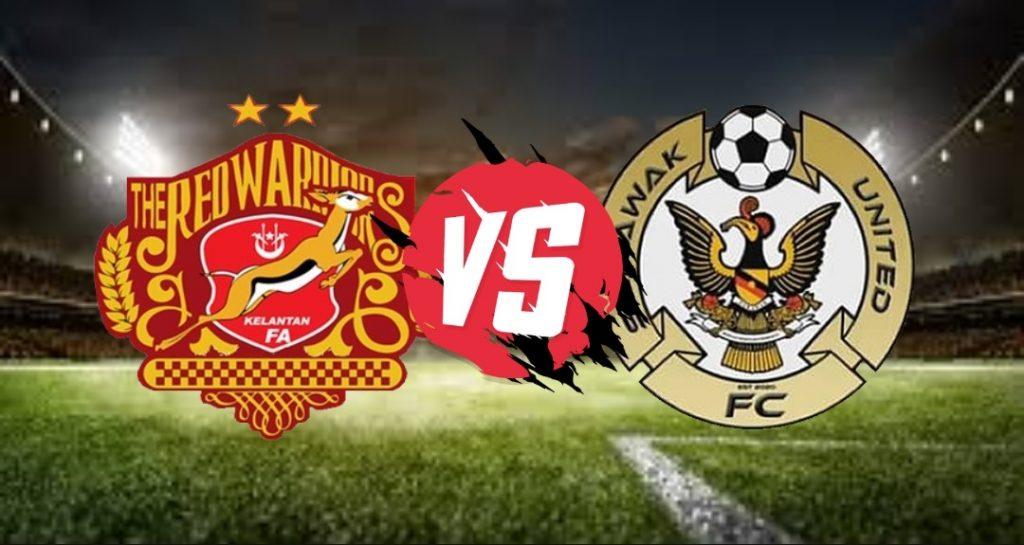 Live Streaming Kelantan vs Sarawak United Liga Premier 25 September 2020