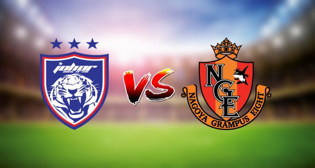 Live Streaming JDT vs Nagoya Grampus 22 Jun 2021 AFC Champions League