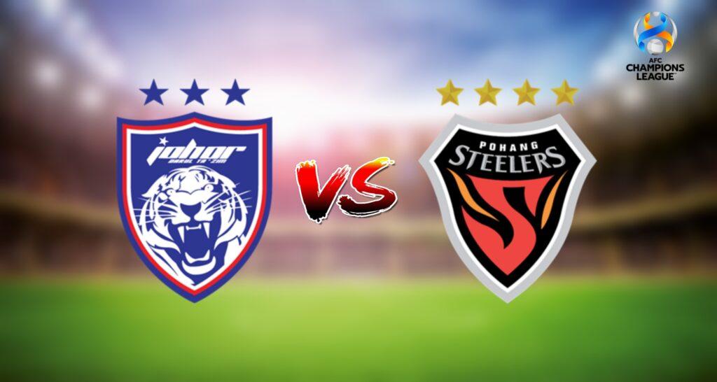 Live Streaming JDT vs Pohang Steelers 1 Julai 2021 AFC Champions League